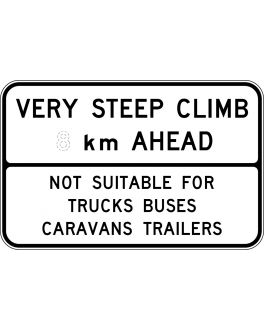 VERY STEEP CLIMB ?KM AHEAD NOT SUITABLE FOR..