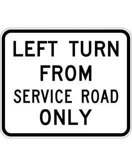 LEFT TURN FROM SERVICE ROAD ONLY