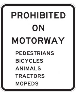 PROHIBITED ON MOTORWAY