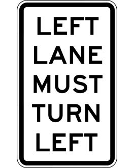 "L or R LANE MUST TURN ""Chosen Direction"""