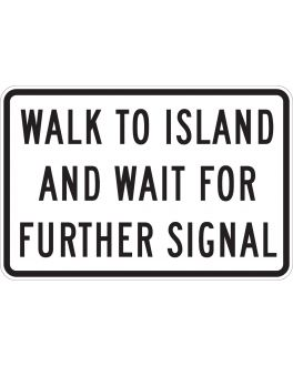 WALK TO ISLAND AND WAIT FOR FURTHER SIGNAL