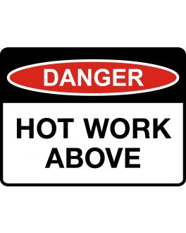 HOT WORK ABOVE