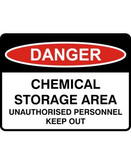 CHEMICAL STORAGE AREA UNAUTHORISED PERSONNEL KEEP OUT