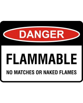 FLAMMABLE NO MATCHES OR NAKED FLAMES