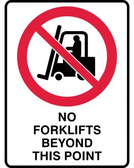 NO FORKLIFTS BEYOND THIS POINT