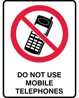 DO NOT USE MOBILE TELEPHONES