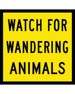 WATCH FOR WANDERING ANIMALS