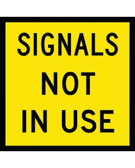 SIGNAL NOT IN USE