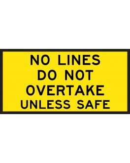 NO LINES, DO NOT OVERTAKE UNLESS SAFE
