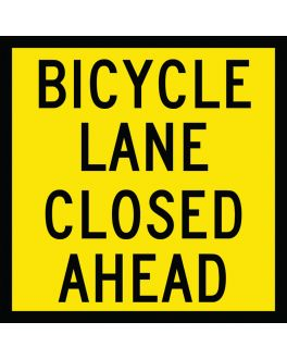 BICYCLE LANE CLOSED AHEAD