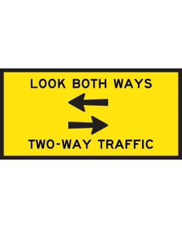 LOOK BOTH WAYS, TWO-WAY TRAFFIC