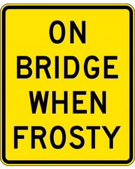 ON BRIDGE WHEN FROSTY
